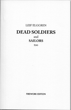 Leif Elggren - DEAD SOLDIERS and SAILORS too