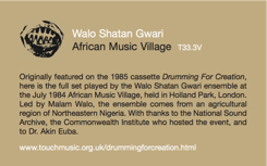 Walo Shatan Gwari - Drumming for Creation