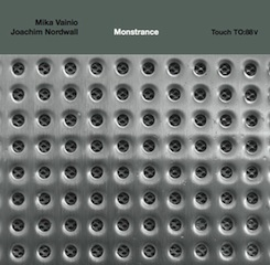 Mika Vainio & Joachim Nordwall - Monstrance