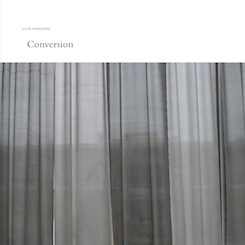 Jacob Kirkegaard - Conversion
