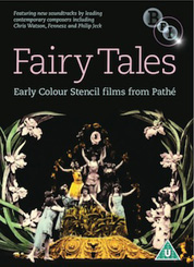 Fairy Tales - Early Colour Stencil Films from Pathe