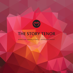 The Story Tenor - 24 Songs by Gerald Finzi [featuring John Beaumont (tenor) & Charles Matthews (piano)]