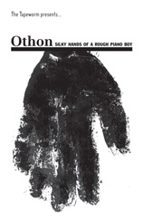 Othon - Silky Hands of a Rough Piano Boy