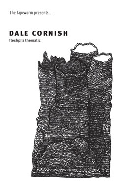 Dale Cornish - Fleshpile Thematic