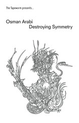 Osman Arabi - Destroying Symmetry