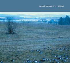 Jacob Kirkegaard - Eldfjall [CD]