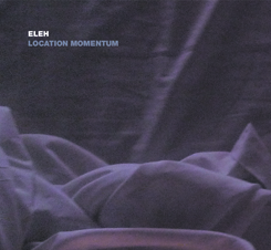 Eleh - Location Momentum