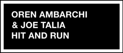 Oren Ambarchi & Joe Talia - Hit & Run [12