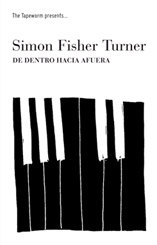 Simon Fisher Turner - De Dentro Hacia Afuera