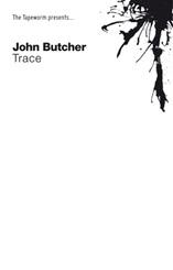 John Butcher - Trace