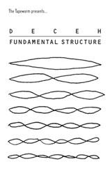 Deceh - Fundamental Structure