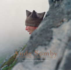 Ande Somby - Yoiking with the Winged Ones [with Chris Watson]