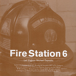 Leif Elggren/Michael Esposito - Fire Station 6