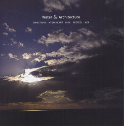 Various Artists - Water & Architecture