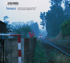 Fennesz - plus forty seven degrees 56' 37