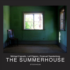 Michael Esposito, Leif Elggren, Emanuel Swedenborg - The Summerhouse, Stockholm